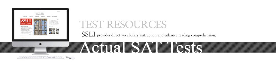 Actual SAT Tests – SSLI College Prep and Consulting